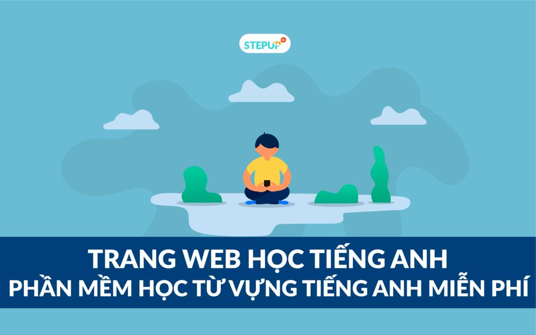 Trang web học tiếng Anh : Phần mềm học từ vựng miễn phí