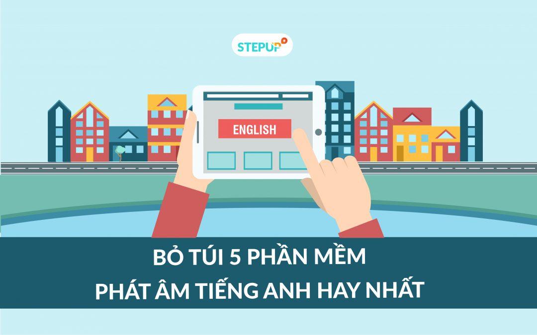 Bỏ túi ngay 5 phần mềm phát âm tiếng Anh hay nhất
