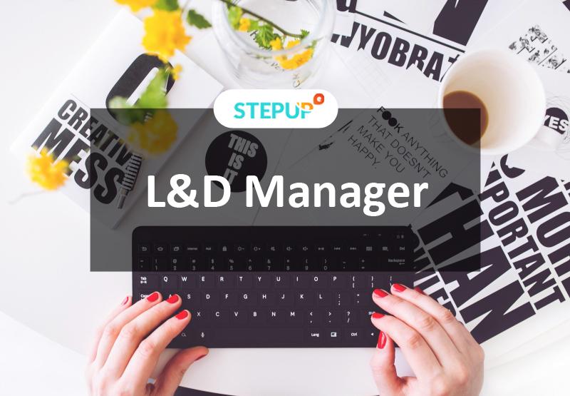 Quản lý Đào tạo và phát triển (L&D Manager)