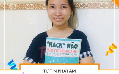 Tự tin phát âm chuẩn tiếng Anh cùng Hack Não