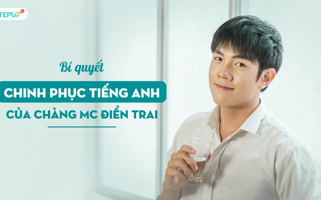 Cùng MC Long Hoàng chinh phục tiếng Anh cùng Hack Não 1500