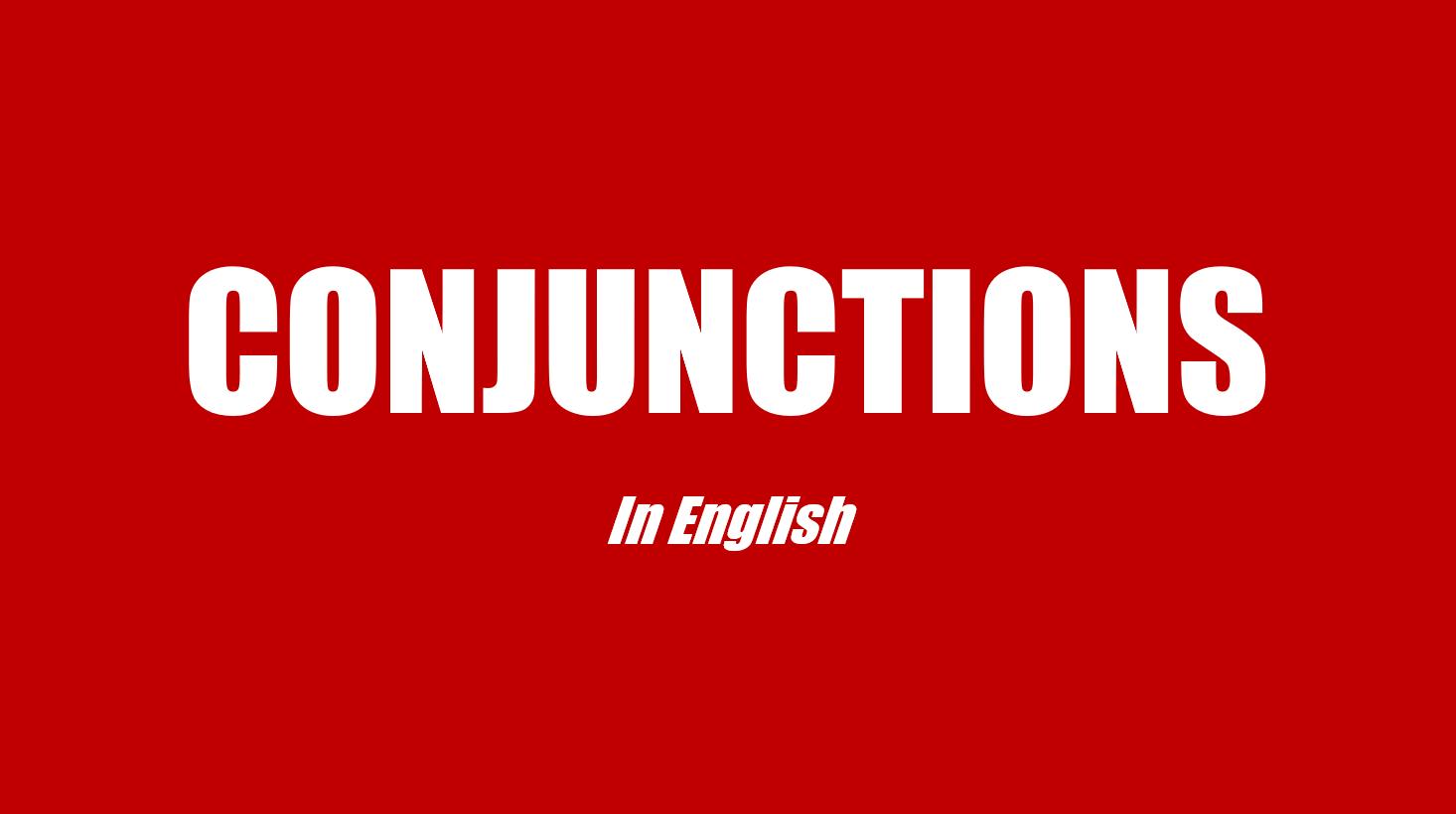 Liên từ tiếng Anh