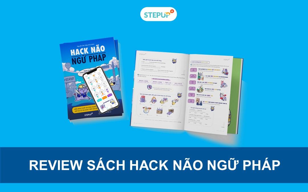 Review sách Hack Não Ngữ Pháp chân thực nhất