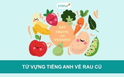 100+ từ vựng tiếng Anh về các loại rau củ quả
