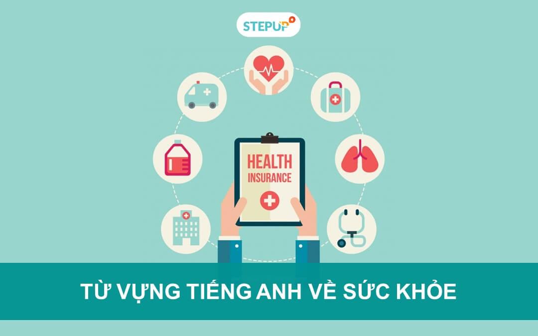 Tìm hiểu bộ từ vựng tiếng Anh về sức khỏe hữu ích nhất