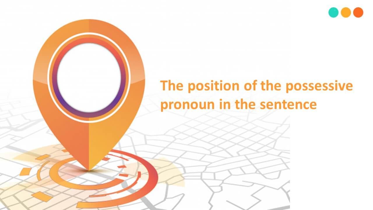 Vị trí đại từ nhân xưng trong câu
