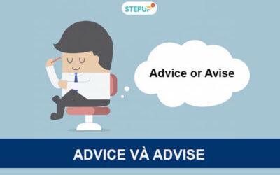 Phân biệt Advice và Advise [Ý nghĩa, cách đọc] trong tiếng Anh