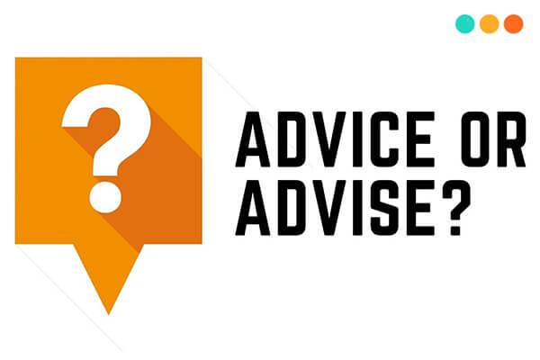 Advice và Advise