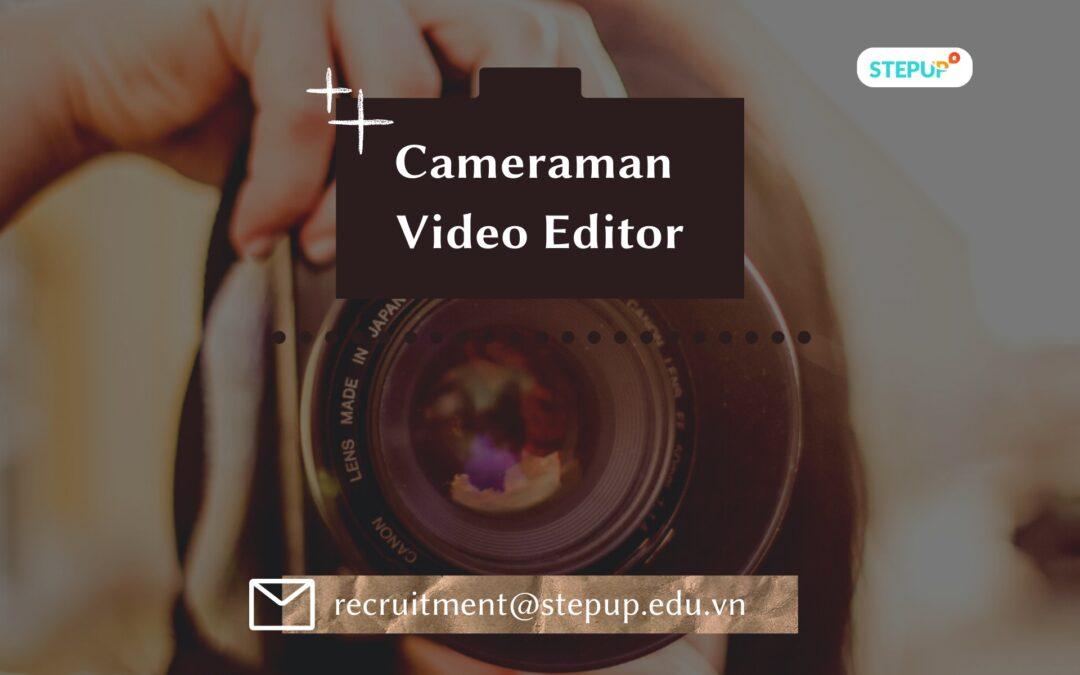 Cameraman Video Editor/Nhân Viên Quay Dựng