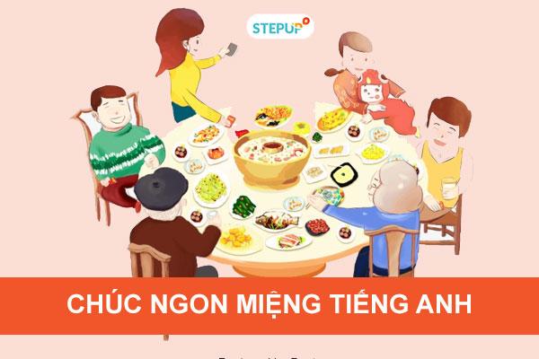 Chúc ngon miệng tiếng Anh và cách giao tiếp trong bữa ăn