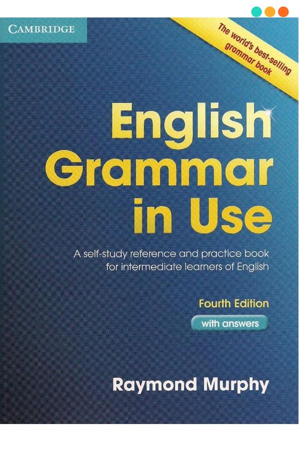 Tài liệu tiếng Anh  English Grammar in Use - Intermediate