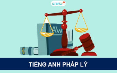 Thuật ngữ tiếng Anh pháp lý thông dụng cho dân ngành Luật