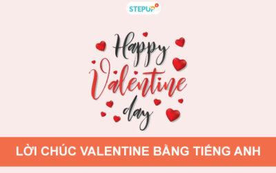 50+ lời chúc valentine bằng tiếng Anh hay nhất mọi thời đại