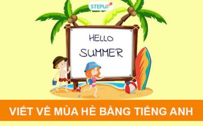 Đoạn văn mẫu viết về mùa hè bằng tiếng Anh có dịch