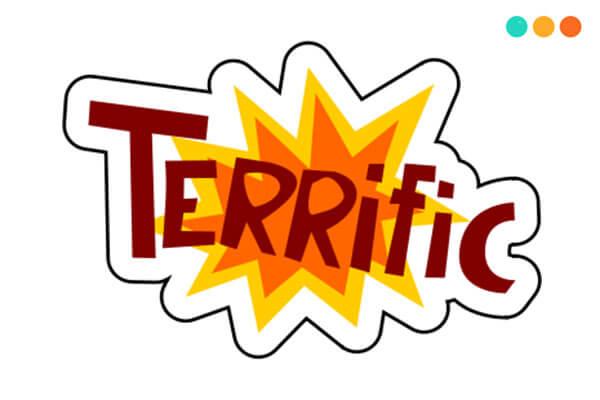 Terrified và Terrific
