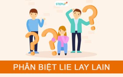 Phân biệt Lie Lay Lain trong tiếng Anh