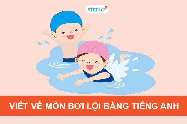 Những bài viết về môn bơi lội bằng tiếng Anh hay