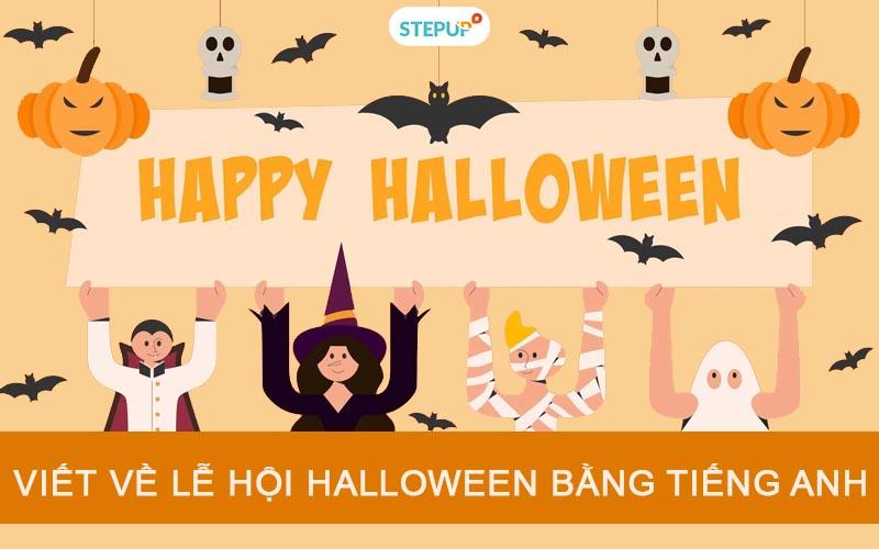Viết về lễ hội Halloween bằng tiếng Anh