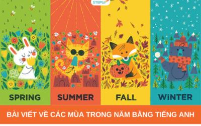 Bài viết về các mùa trong năm bằng tiếng Anh kèm dịch